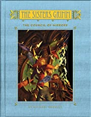 The Sisters Grimm (Book Nine): The Council of Mirrors