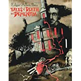 Edgar Allan Poe's Tales of Death and Dementiaby Edgar Allan Poe