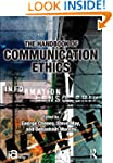 The Handbook of Communication Ethics