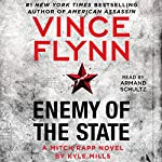 Enemy of the State: Mitch Rapp, Book 14 | Vince Flynn,Kyle Mills
