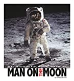 img - for Man on the Moon: How a Photograph Made Anything Seem Possible (Captured History) book / textbook / text book
