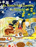 img - for El Reino de Limones y Nueces (The Land of Lemons and Nuts) book / textbook / text book