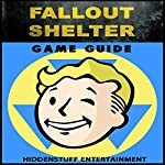 Fallout Shelter Game Guide |  HSE