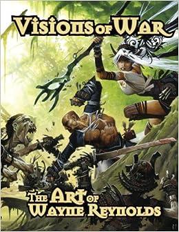 Visions of WAR: The Art of Wayne Reynolds online