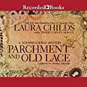 Parchment and Old Lace Audiobook by Laura Childs, Terrie Farley Moran Narrated by Danielle Ferland