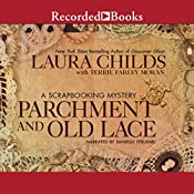 Parchment and Old Lace | Laura Childs, Terrie Farley Moran