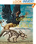 The Griffin and the Dinosaur: How Adr...