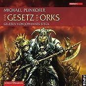 Das Gesetz der Orks (Die Orks 3) | Michael Peinkofer