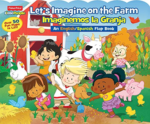 Fisher-Price Little People: Let's Imagine at the Farm/Imaginemos La Granja