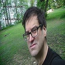 30 Laws of Logic Audiobook by J.-M. Kuczynski Narrated by John-Michael Kuczynski