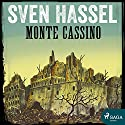 Monte Cassino Audiobook by Sven Hassel Narrated by Andre Eckner