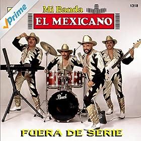 Amazon.com: Ma, Me, Mi, Mo, Mu: Mi Banda El Mexicano: MP3