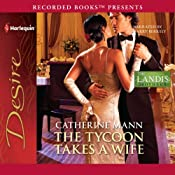 The Tycoon Takes a Wife | [Catherine Mann]