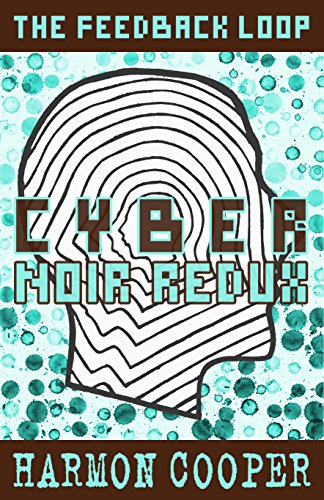 Cyber Noir Redux (The Feedback Loop Book 6) (Cyber Quest compare prices)