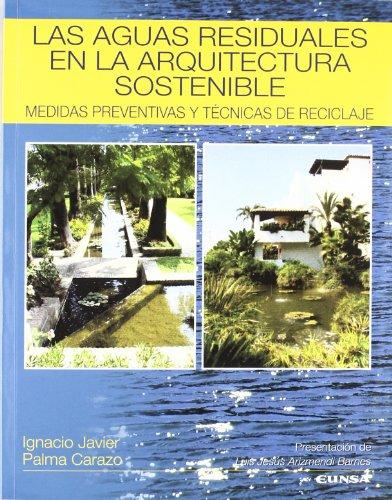 las-aguas-residuales-en-la-arquitectura-sostenible-medidas-preventivas-y-tecnicas-de-reciclaje-libro