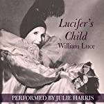 Lucifer's Child | William Luce