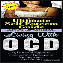 Human Behavior Set 4: Living with OCD + The Ultimate Self Esteem Guide (       UNABRIDGED) by Jeffrey Powell Narrated by Millian Quinteros