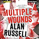 Multiple Wounds: A Novel (       UNABRIDGED) by Alan Russell Narrated by MacLeod Andrews