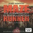 Die Auserwählten - In der Brandwüste (Maze Runner) (       ungekürzt) von James Dashner Gesprochen von: David Nathan