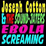 Ebola Screaming