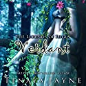 Verdant (       UNABRIDGED) by Tenaya Jayne Narrated by Khristine Hvam