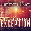 The Turing Exception: Singularity Volume 4 (       UNABRIDGED) by William Hertling Narrated by Jane Cramer