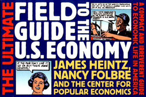 The Ultimate Field Guide to the US Economy: A Compact and...