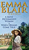 img - for A Most Determined Woman: AND When Dreams Come True book / textbook / text book