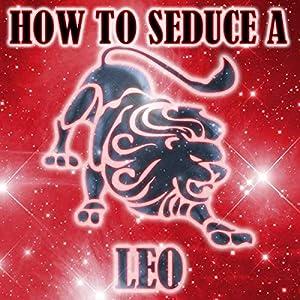 How to Seduce a Leo Audiobook