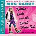 Glitter Girls and the Great Fake-Out: Allie Finkle's Rules for Girls #5 Audiobook by Meg Cabot Narrated by Tara Sands