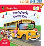 The Wheels on the Bus: A Sing 'N Move...