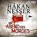 Am Abend des Mordes Hörbuch von Håkan Nesser Gesprochen von: Dietmar Bär