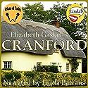 Cranford Hörbuch von Elizabeth Gaskell Gesprochen von: Linda Barrans