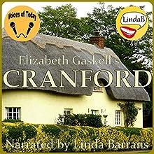 Cranford | Livre audio Auteur(s) : Elizabeth Gaskell Narrateur(s) : Linda Barrans