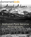 Ansel Adams: 212 National Park Servic...