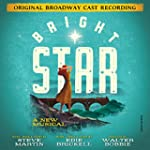 Bright Star (Original Broadway Cast R...