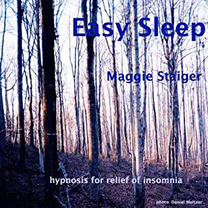 Easy Sleep: Hypnosis for Relief of Insomnia | [Maggie Staiger]