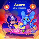 Azuro et la sorciere (coll. mes ptits...