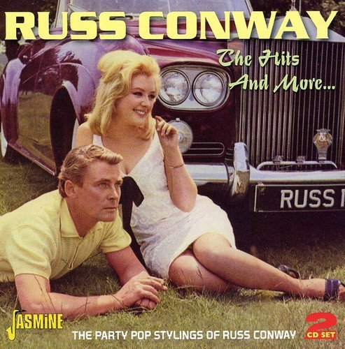 Russ Conway - The Hits And More... The Party Pop Stylings Of Russ Conway [original Recordings Remastered] 2cd Set - Zortam Music