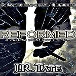 Reformed | J.R. Tate