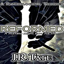 Reformed Audiobook by J.R. Tate Narrated by Damien Figueras