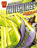img - for Understanding Photosynthesis with Max Axiom, Super Scientist (Graphic Science series) book / textbook / text book