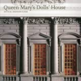 Queen Marys Dolls House: Official Souvenir Guide (Souvenir Guides)