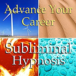 Advance Your Career Subliminal Affirmations Speech