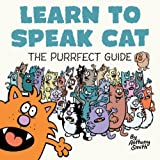 Learn to Speak Cat: The Purrfect Guide