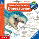Wir erforschen die Dinosaurier: Wieso