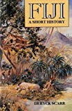 img - for Fiji A Short History book / textbook / text book
