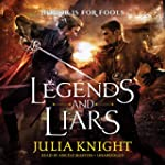 Legends and Liars (Duelists Trilogy ,...