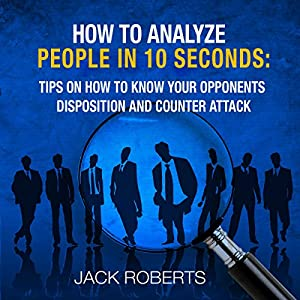 How to Analyze People in 10 Seconds Audiobook