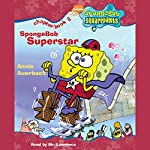 SpongeBob Squarepants, Book 5: SpongeBob Superstar | Annie Auerbach